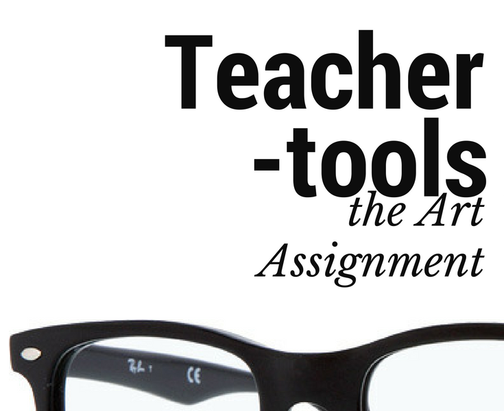 Teacher Tools Episode 3: How to use the Art Assignment