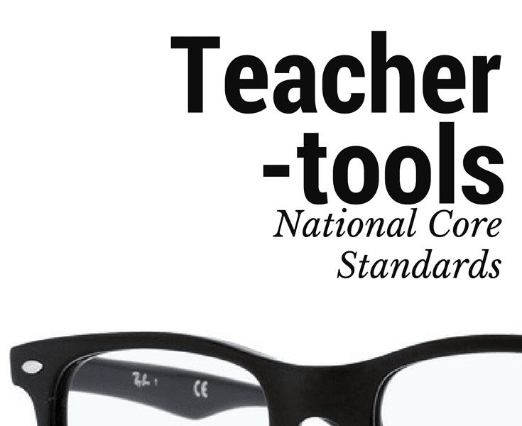 Teacher Tools: National Core Art Standards