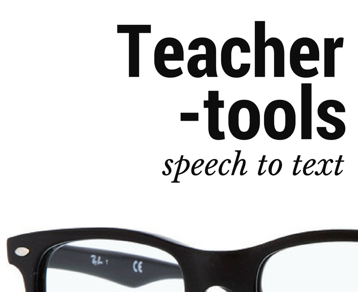 Teacher Tools: How to use Speech to Text to Help your Students